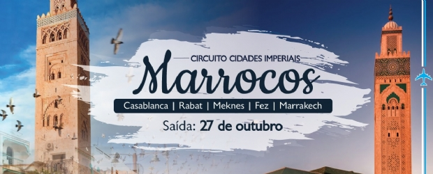 Marrocos - Grupo Iza Travel